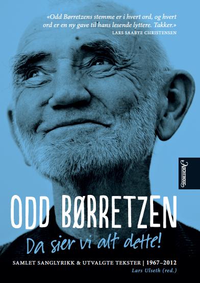 Bokforside - Odd Børretzen - Da sier vi alt dette!